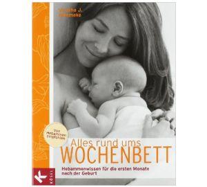 Alles rund ums Wochenbett: Hebammenwissen für die ersten Monate nach der Geburt  kaufen