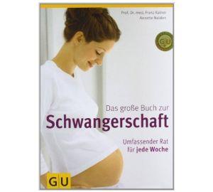 Das große Buch zur Schwangerschaft. ... kaufen