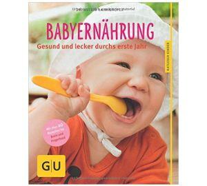 Babyernährung: Gesund und lecker durchs erste Jahr  kaufen